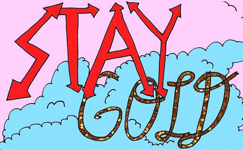 Stay Gold, MOCA, Fall 2018