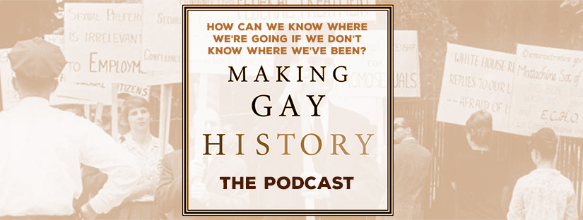 header for a link to the Making Gay History podcast