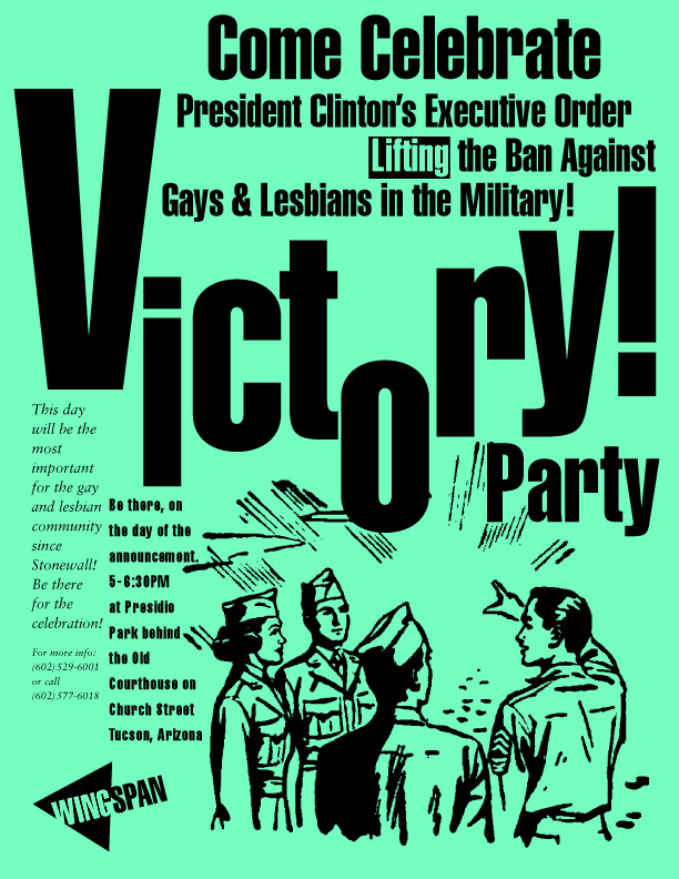 Poster celebrating Clinton lifting ban on gays and lesbians in military, Don't Ask Don't Tell, when it went into effect February 1994